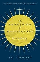 The Awakening of Washington's Church by J.B.…