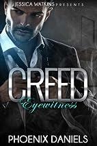 Creed by Phoenix Daniels