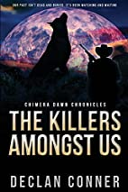 The Killers Amongst Us: Chimera Dawn…