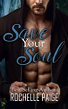 Save Your Soul (Body & Soul) (Volume 2) by…