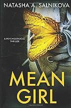 Mean Girl: Psychological thriller by Natasha…