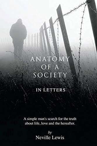 anatomy-of-a-society-in-letters-a-simple-mans-search-for-the-truth-about-life-love-and-the-hereafter