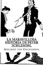 La maravillosa historia de Peter Schlemihl:…