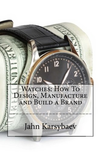 watches-how-to-design-manufacture-and-build-a-brand