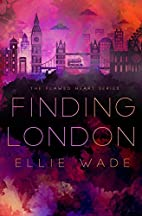 Finding London by Ellie Wade