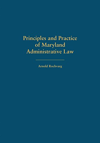 principles-and-practice-of-maryland-administrative-law