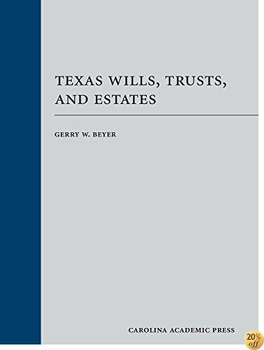 Texas Wills, Trusts, and Estates