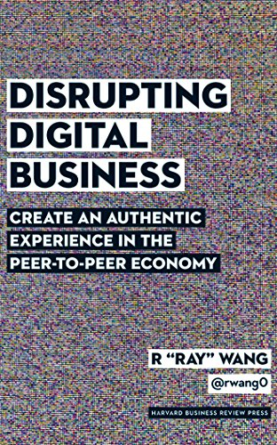 disrupting-digital-business-create-an-authentic-experience-in-the-peer-to-peer-economy