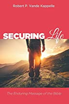 Securing Life: The Enduring Message of the…