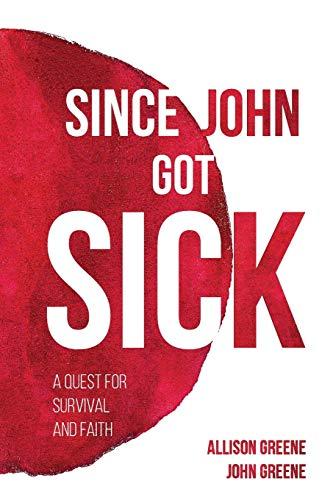 since-john-got-sick-a-quest-for-survival-and-faith
