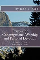 Prayers for Congregational Worship and…