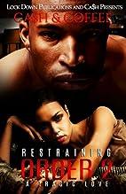 Restraining Order 2: A Tragic Love (Volume…