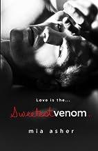 Sweetest Venom (Virtue, #2) by Mia Asher