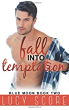 Fall Into Temptation (Blue Moon) (Volume 2)…
