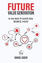 Future Value Generation: Do you need to…