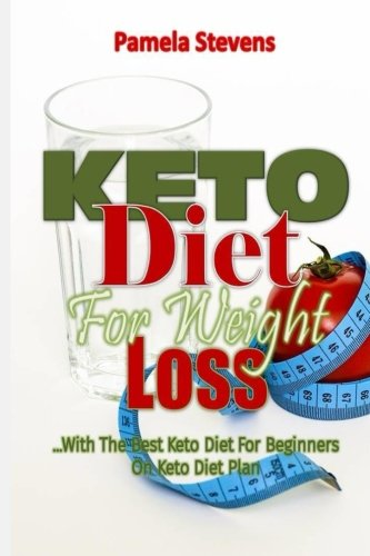 keto-diet-for-weight-loss-with-the-best-keto-diet-for-beginners-on-keto-diet-plan