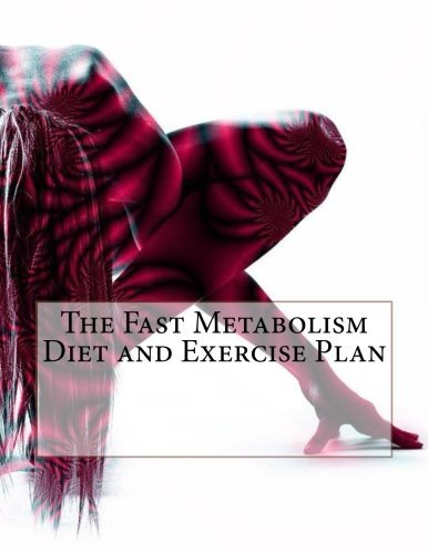 the-fast-metabolism-diet-and-exercise-plan