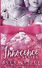Innocence Series by Alexa Riley