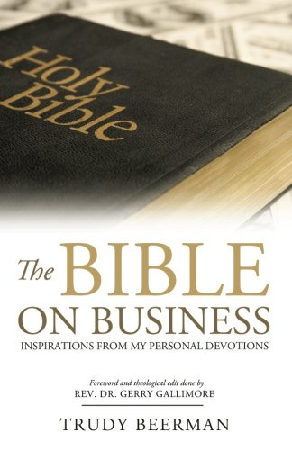 the-bible-on-business-inspirations-from-my-personal-devotions