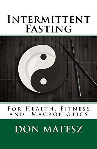 intermittent-fasting-for-health-fitness-and-macrobiotics-basic-macrobiotics-volume-4