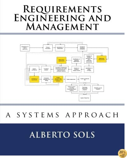 Requirements Engineering and Management: A Systems Approach