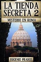 La Tienda Secreta 2: Misterio en Roma (Ana…