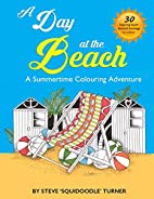 A Day At The Beach: A Summertime Coloring…