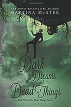 Dark Dreams and Dead Things (Dark Things)…