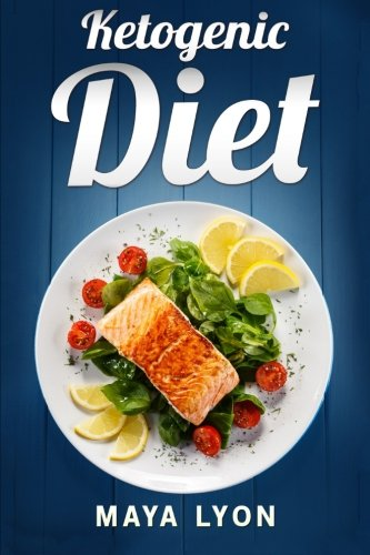 ketogenic-diet-the-ultimate-fat-burning-cookbook-for-beginners-with-50-approved-low-carb-recipes-for-rapid-weight-loss
