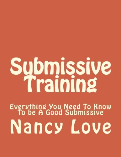 submissive-training-everything-you-need-to-know-to-be-a-good-submissive-bdsm-submissive-how-to-become-submissive-sub-volume-1