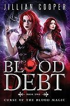 Blood Debt (Volume 2) by Jill Cooper