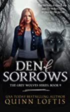 Den of Sorrows, Book 9 (The Grey Wolves…