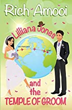Lilliana Jones and the Temple of Groom by…