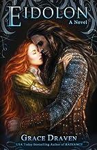 Eidolon (Wraith Kings) (Volume 2) by Grace…