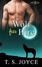 Wolf Fur Hire by T. S. Joyce