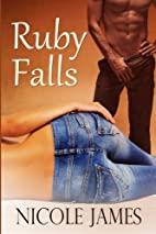 Ruby Falls by Nicole James