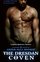 The Dresdan Coven Trilogy by Ambrielle Kirk