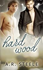 Hard Wood (Tool Shed) (Volume 1) by A. R.…