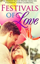 Festivals of Love by Midwest Fiction Writers