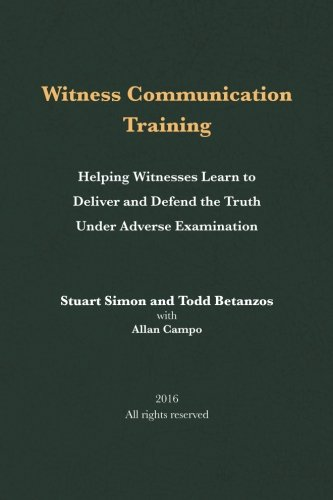 witness-communication-training-helping-witnesses-learn-to-deliver-and-defend-the-truth-under-adverse-examination