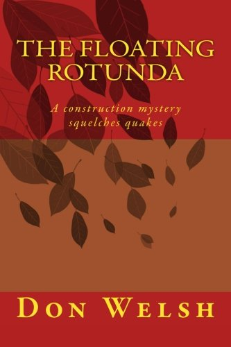 the-floating-rotunda-a-construction-mystery-squelches-quakes