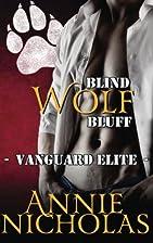 Blind Wolf Bluff: Shifter Romance (Vanguard…