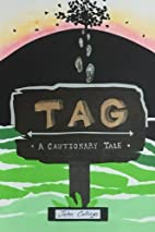 Tag: A Cautionary Tale by John Collings