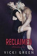 Reclaimed (A Standalone Novel) by Vicki…