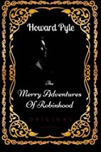 The Merry Adventures Of Robinhood: By Howard…