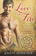 Love on Fire (Firefighters on the Fox)…