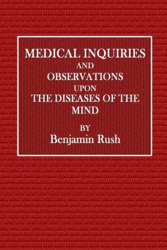 medical-inquiries-and-observations-upon-diseases-of-the-mind