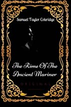 The Rime Of The Ancient Mariner: By Samuel…