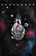 Descender Volume 4: Orbital Mechanics by…