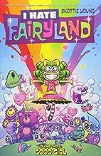 I Hate Fairyland Volume 3: Good Girl by…